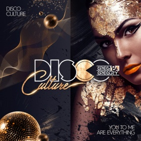 DISCO CULTURE VS. GREG & GREGORY - YOU TO ME ARE EVERYTHING
